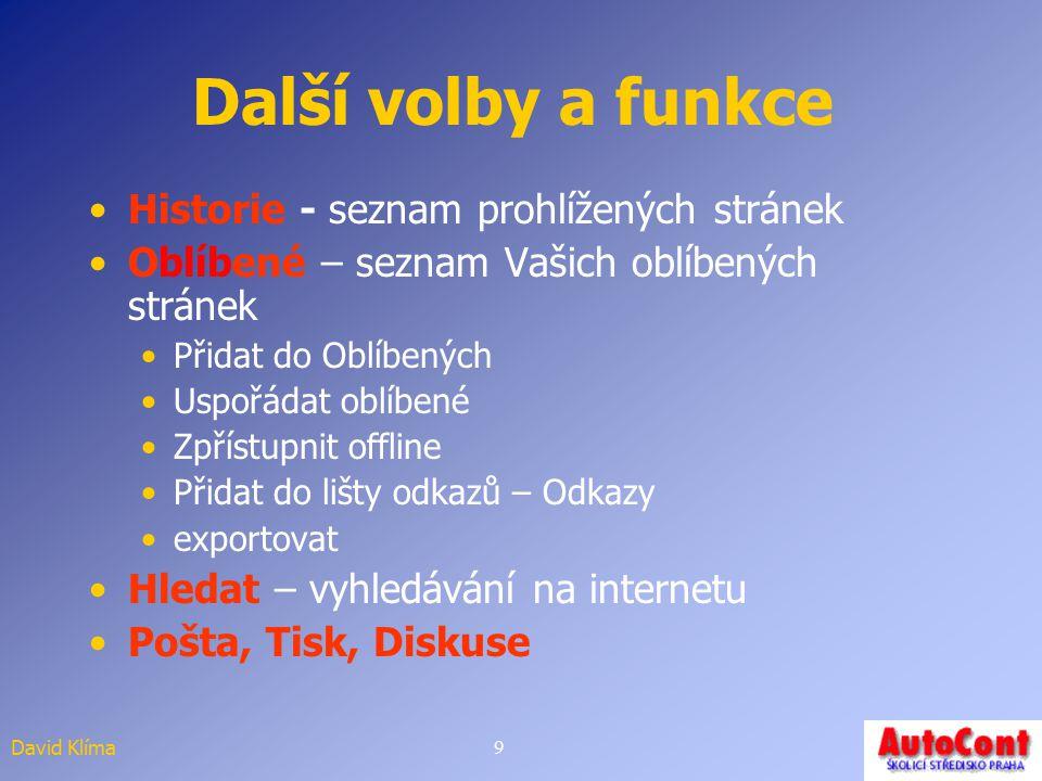 David Klíma8 Pokuste se najít Autobusové spojení na zítra Praha-Plzeň Stránku školícího střediska Autocont Vaši firmu v obchodním rejtříku Informace o
