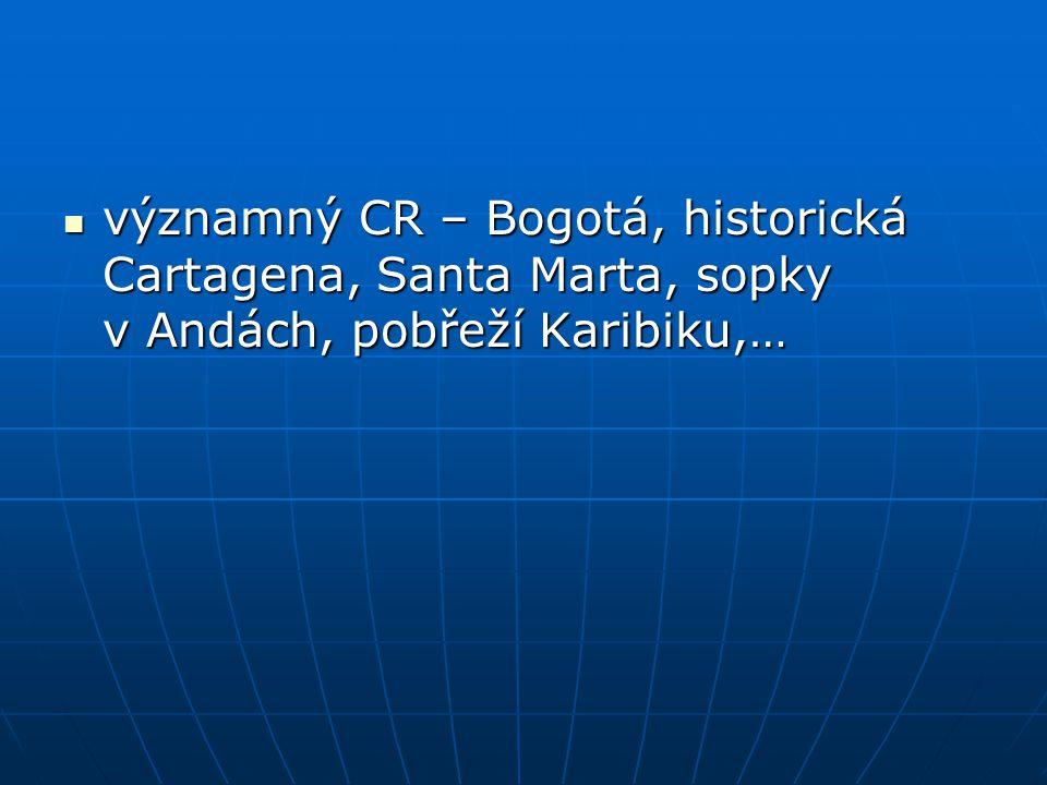 významný CR – Bogotá, historická Cartagena, Santa Marta, sopky v Andách, pobřeží Karibiku,… významný CR – Bogotá, historická Cartagena, Santa Marta, s