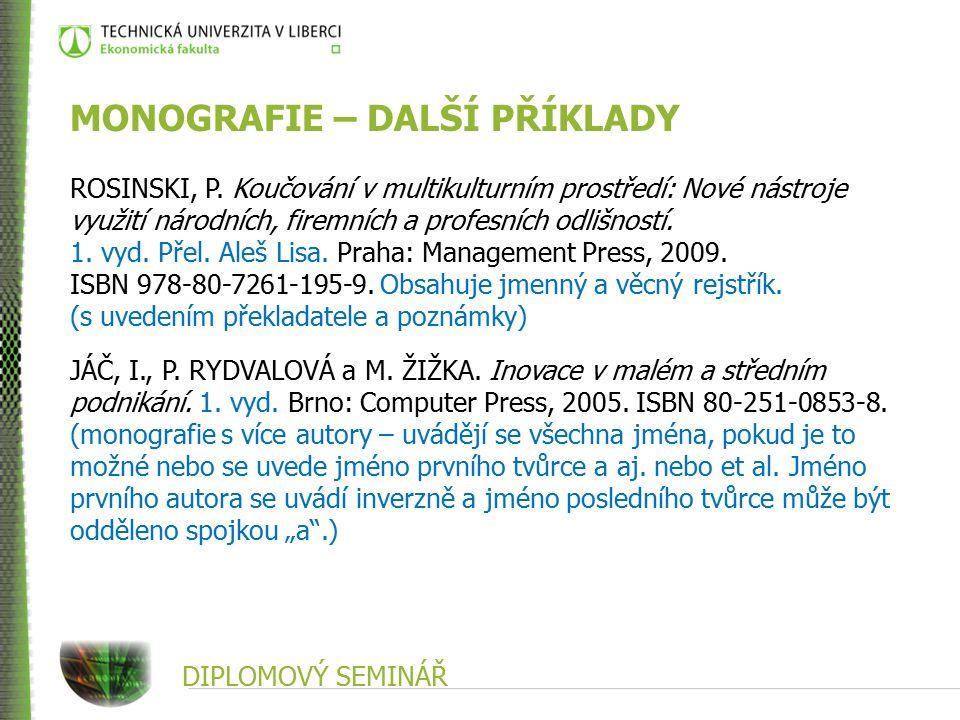 DIPLOMOVÝ SEMINÁŘ MONOGRAFIE – DALŠÍ PŘÍKLADY ROSINSKI, P.