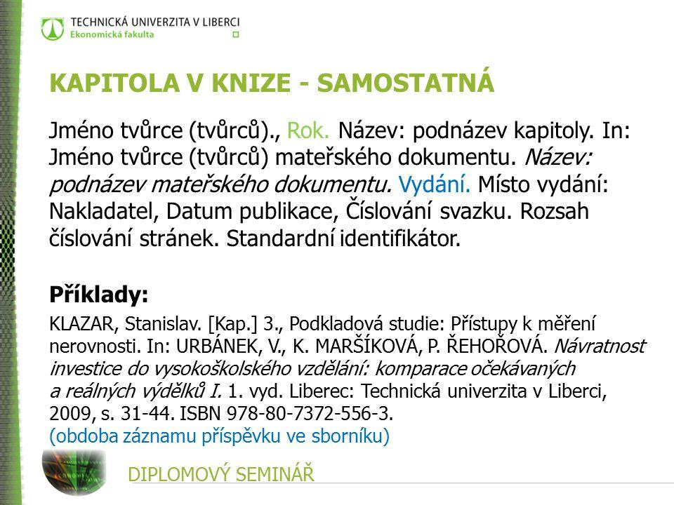 DIPLOMOVÝ SEMINÁŘ KAPITOLA V KNIZE - SAMOSTATNÁ Jméno tvůrce (tvůrců)., Rok.