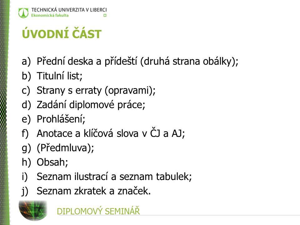 DIPLOMOVÝ SEMINÁŘ PŘÍSPĚVEK VE SBORNÍKU Jméno tvůrce (tvůrců)., Rok.