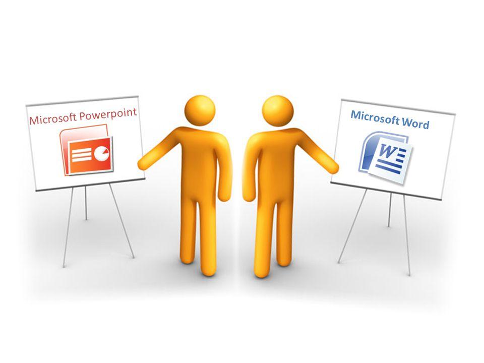 Microsoft Powerpoint Microsoft Word