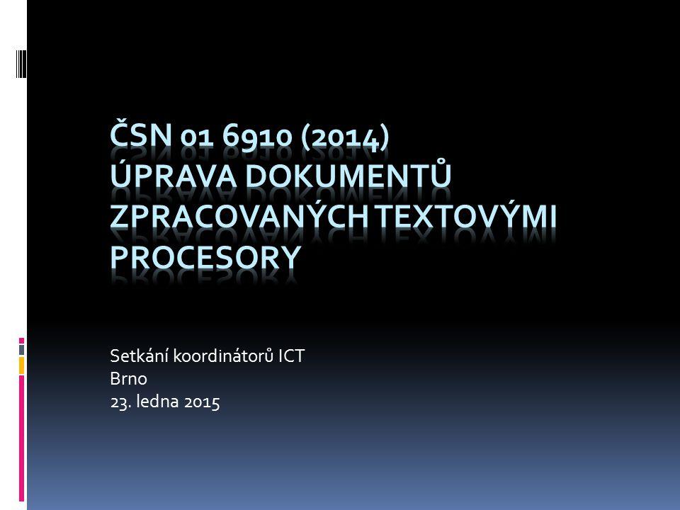 Setkání koordinátorů ICT Brno 23. ledna 2015