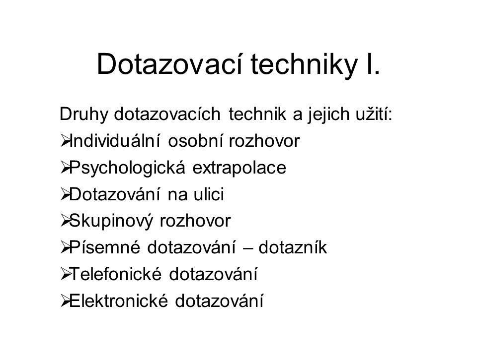 Dotazovací techniky I.
