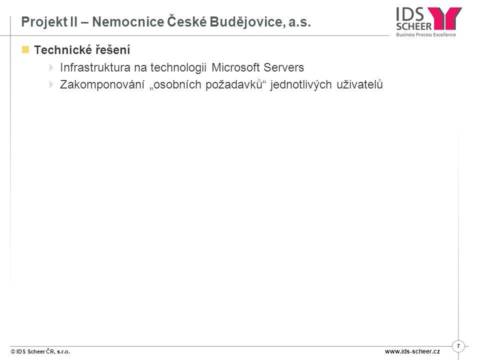 © IDS Scheer ČR, s.r.o.www.ids-scheer.cz 7 Projekt II – Nemocnice České Budějovice, a.s.