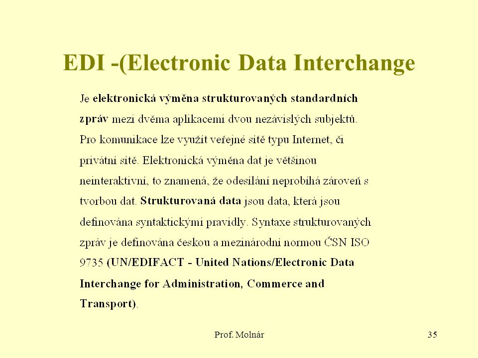 Prof. Molnár35 EDI -(Electronic Data Interchange