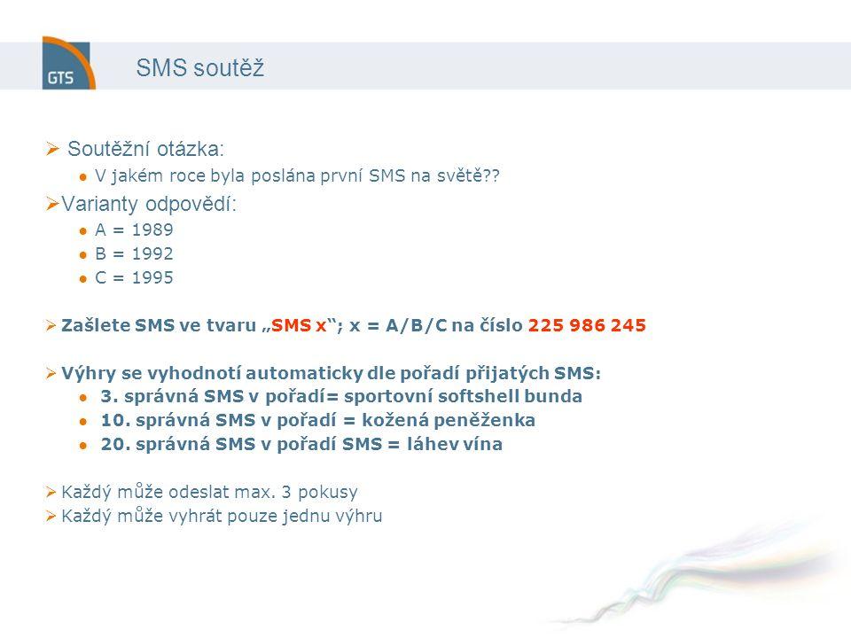 SMS soutěž  Soutěžní otázka: ●V jakém roce byla poslána první SMS na světě .