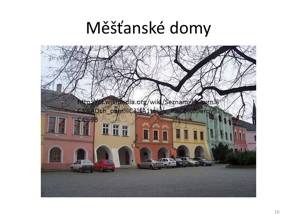 Měšťanské domy 16 http://cs.wikipedia.org/wiki/Seznam_kulturn% C3%ADch_pam%C3%A1tek_v_P%C5%99erov% C4%9B