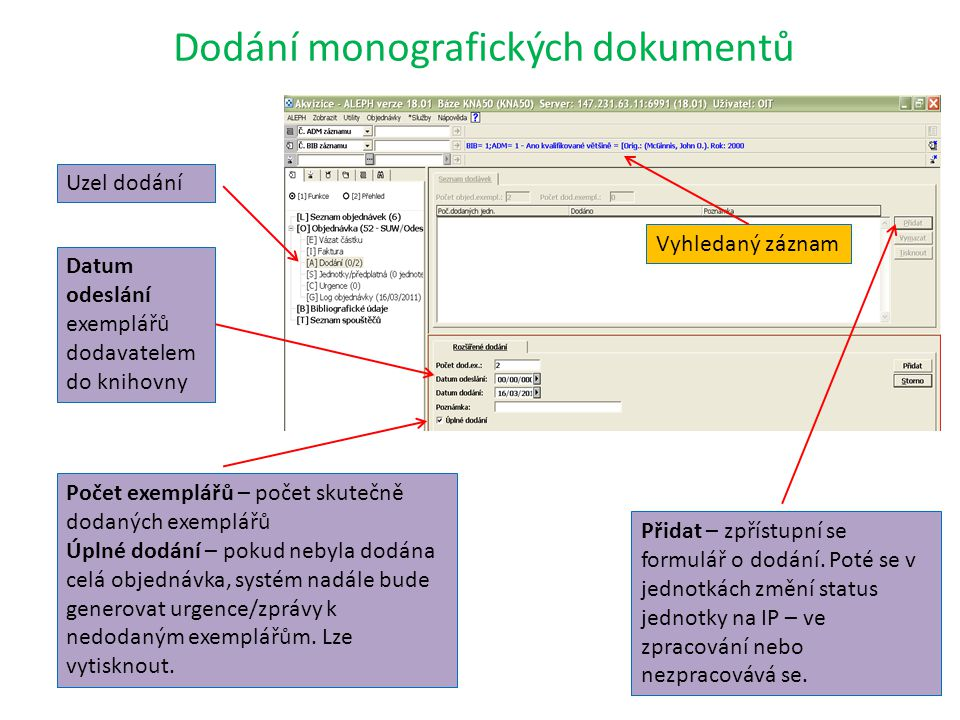 Dodání monografických dokumentů Přidat – zpřístupní se formulář o dodání.