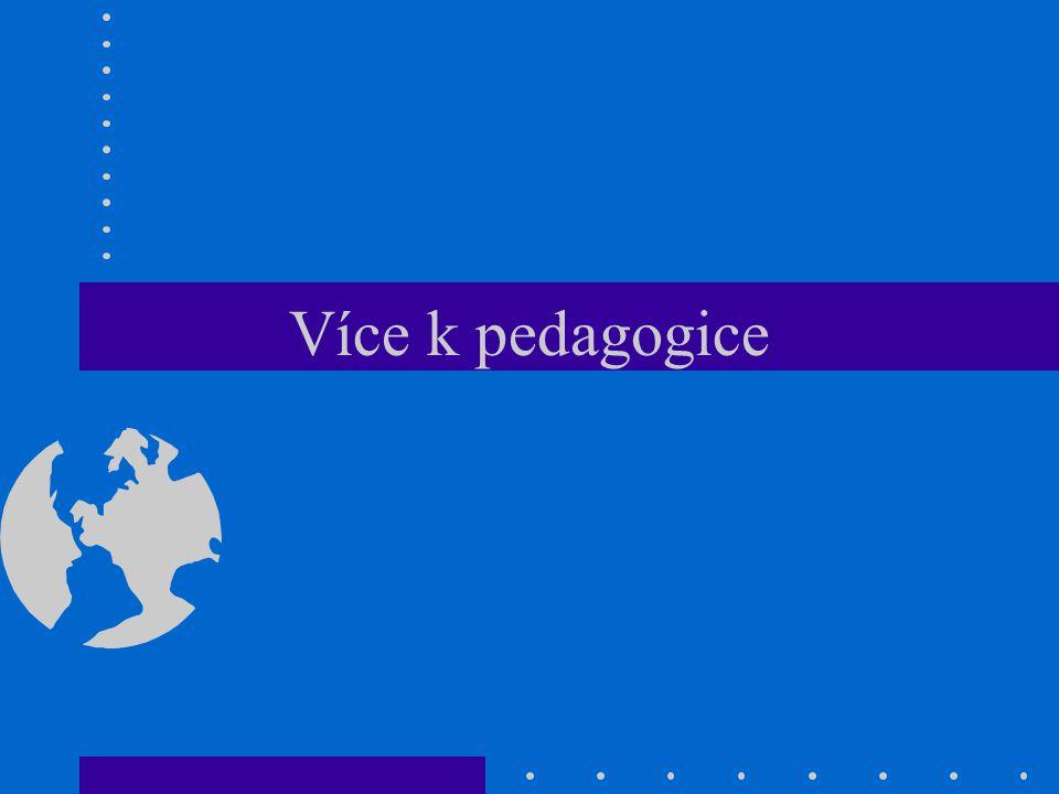 Více k pedagogice