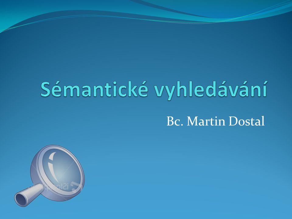 Bc. Martin Dostal