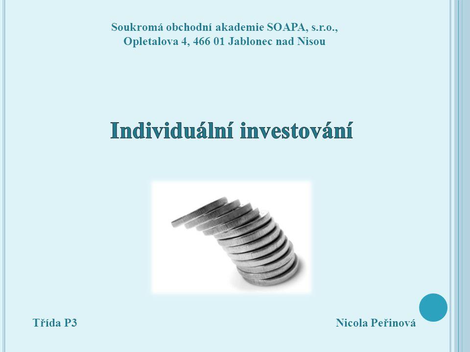 Cílem mé projektová práce bylo zjistit do čeho lide v České republice nejvíce investují.!