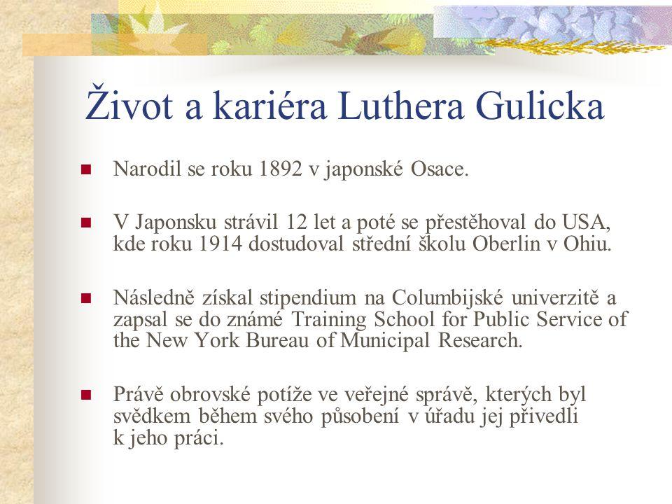 Život a kariéra Luthera Gulicka Narodil se roku 1892 v japonské Osace. V Japonsku strávil 12 let a poté se přestěhoval do USA, kde roku 1914 dostudova