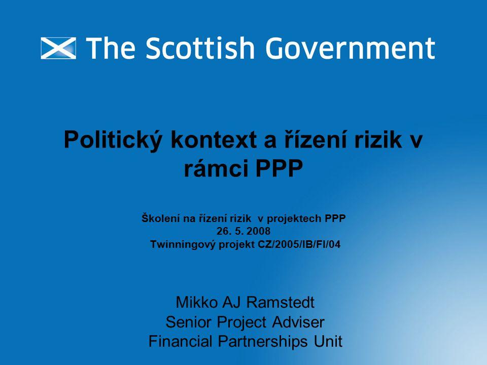 Politický kontext a řízení rizik v rámci PPP Školení na řízení rizik v projektech PPP 26.