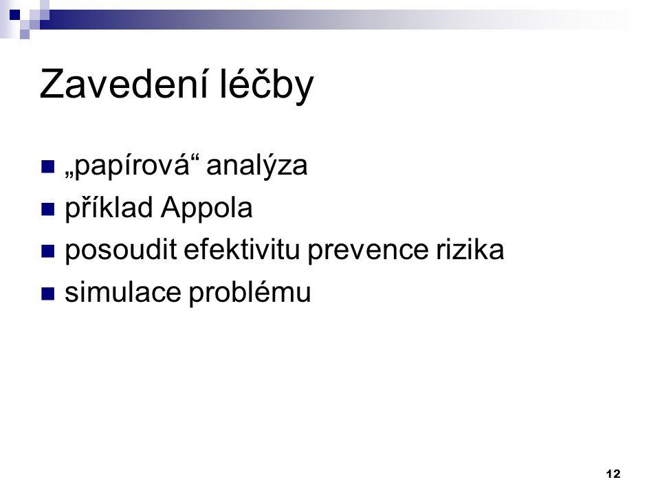 """12 Zavedení léčby """"papírová"""" analýza příklad Appola posoudit efektivitu prevence rizika simulace problému"""