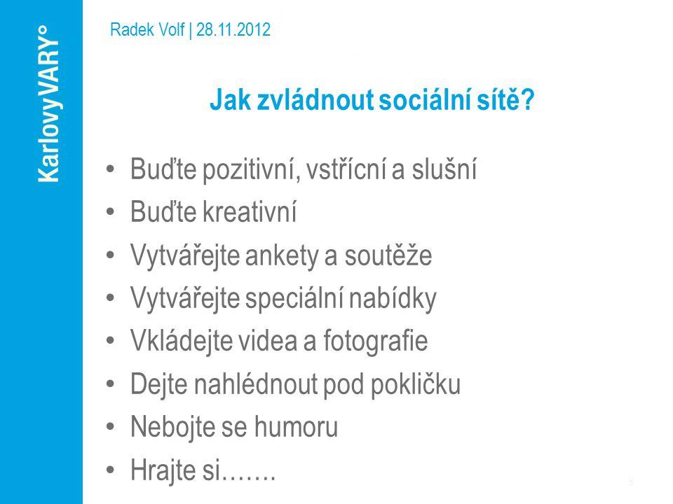 Zkuste Foursquare Radek Volf | 28.11.2012 Mobilní geolokační služba s prvky sociální sítě