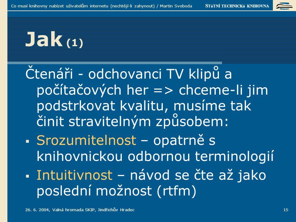 S TáTNÍ TECHNICKá KNIHOVNA 26. 6.