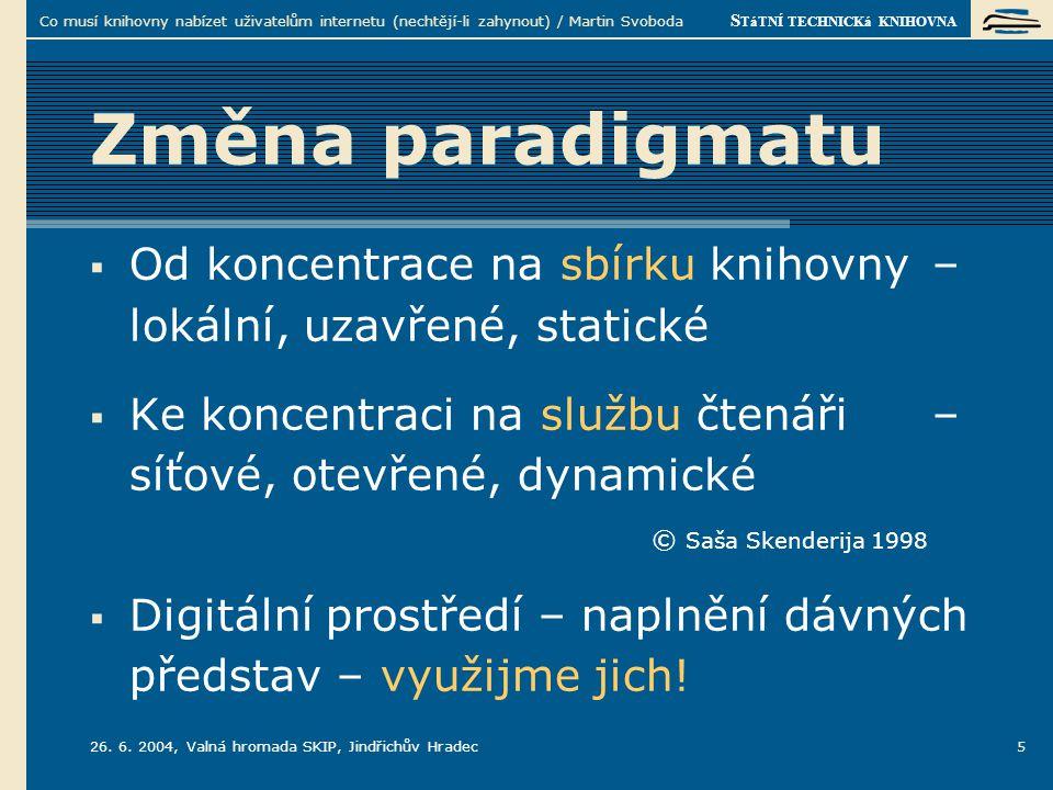 S TáTNÍ TECHNICKá KNIHOVNA 26.6.