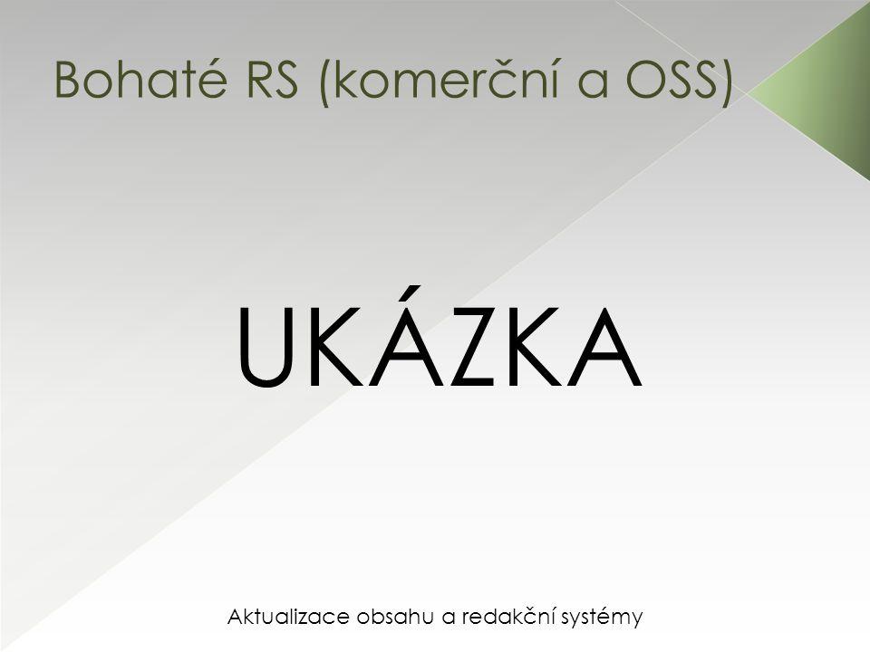 Aktualizace obsahu a redakční systémy Bohaté RS (komerční a OSS)