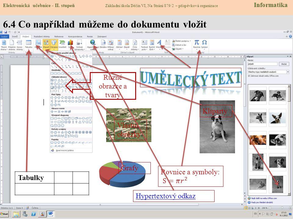 6.4 Co například můžeme do dokumentu vložit Elektronická učebnice - II.