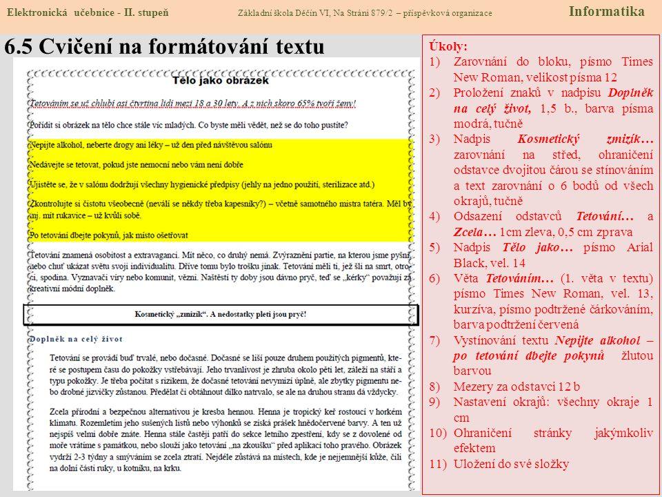 6.5 Cvičení na formátování textu Elektronická učebnice - II.