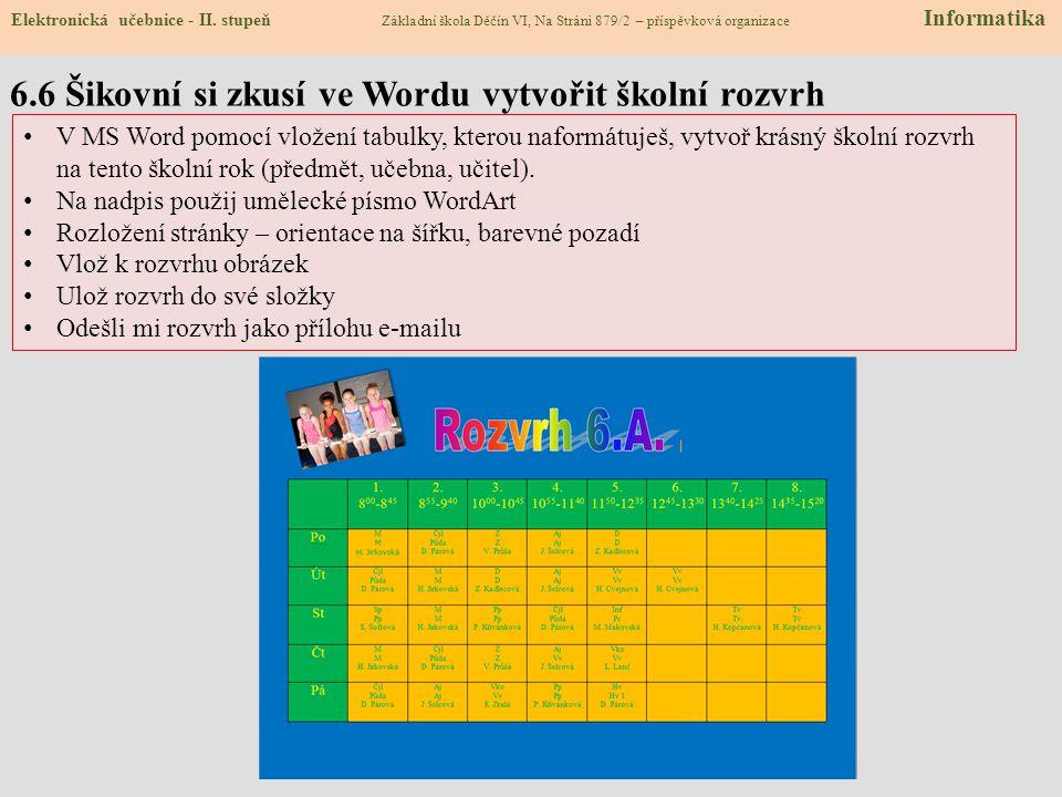 6.6 Šikovní si zkusí ve Wordu vytvořit školní rozvrh Elektronická učebnice - II.