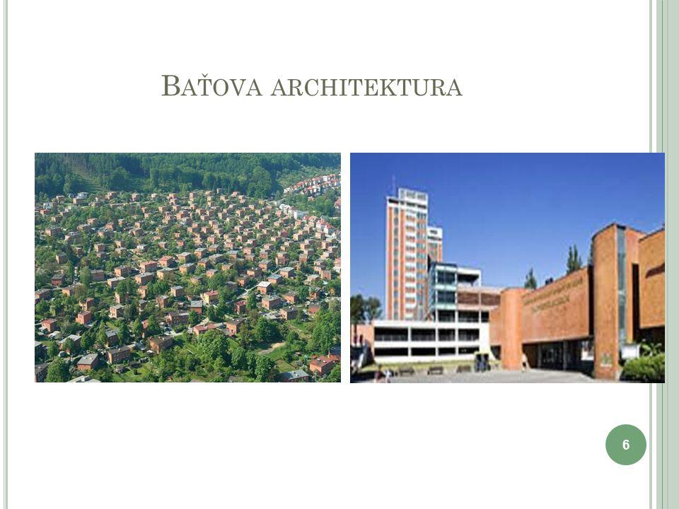 B AŤOVA ARCHITEKTURA 6