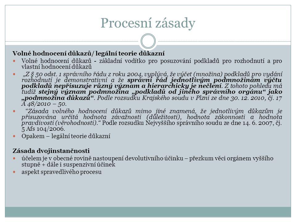 """Procesní zásady Volné hodnocení důkazů/ legální teorie důkazní Volné hodnocení důkazů - základní vodítko pro posuzování podkladů pro rozhodnutí a pro vlastní hodnocení důkazů """"Z § 50 odst."""