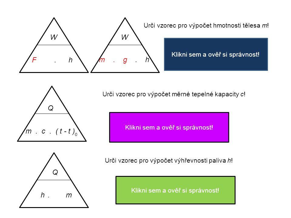 R.I U Urči vzorec pro výpočet el. proudu I. I = U R Klikni sem a ověř si správnost.