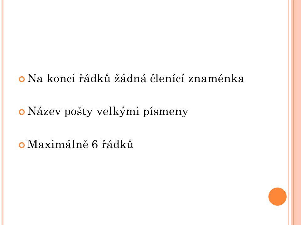 SPRÁVNĚ NAPSANÉ ADRESY Peromex, a.s. Ing.