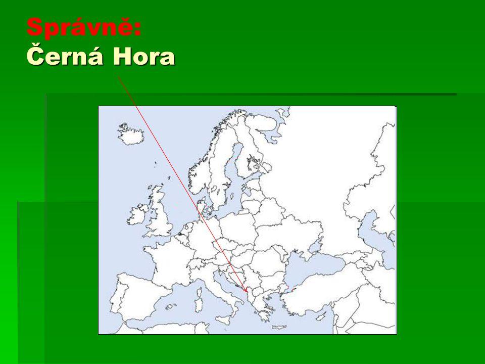 Černá Hora Správně: Černá Hora