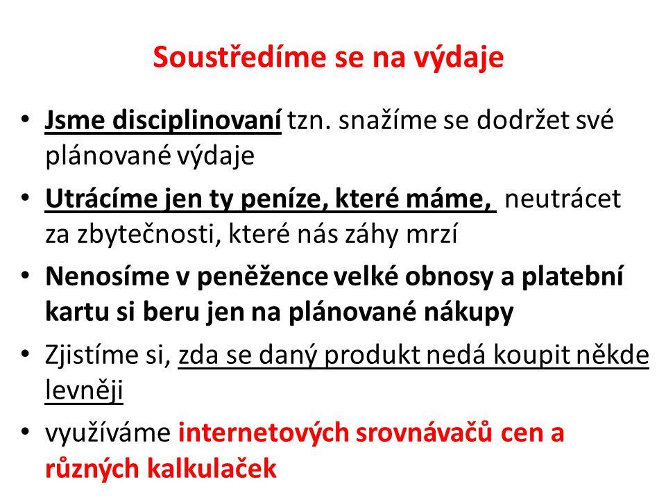 Internetové kalkulačky a srovnávače cen www.bankovnipoplatky.com (poplatky za vedení účtu), www.srovnavac.cz (pojištění), www.heureka.cz (zboží), www.srovnejenergie.cz (energie), www.tarifomat.cz (mobilní služby)…