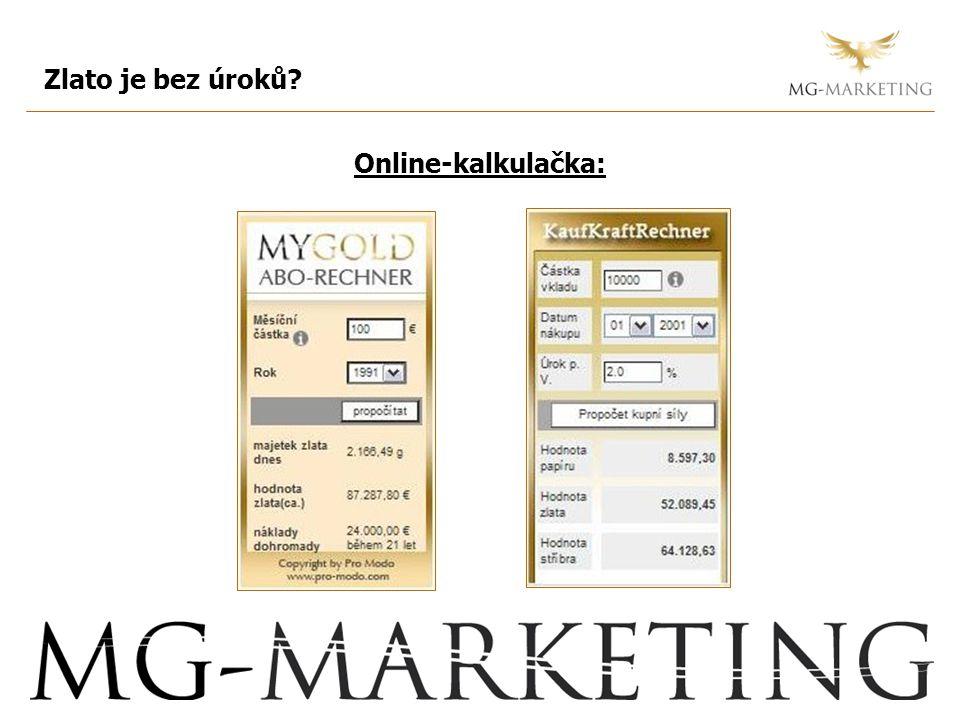 Zlato je bez úroků? Online-kalkulačka:
