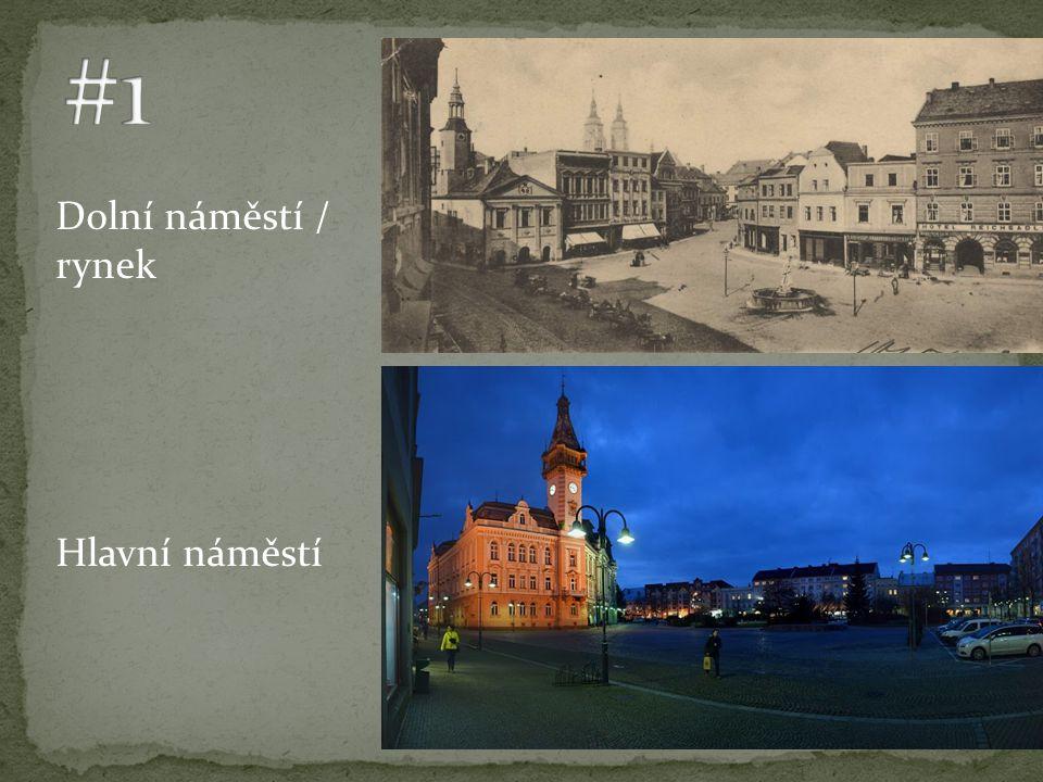 Dolní náměstí / rynek Hlavní náměstí