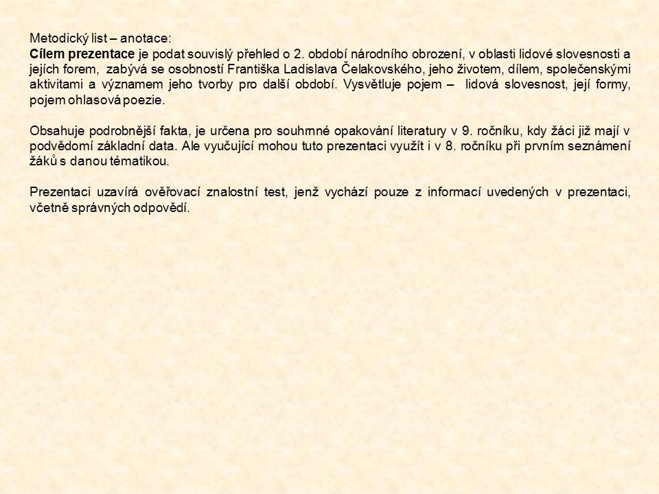 Metodický list – anotace: Cílem prezentace je podat souvislý přehled o 2.