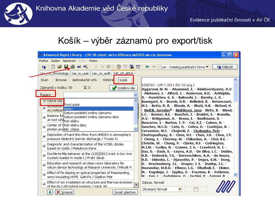 Košík – výběr záznamů pro export/tisk