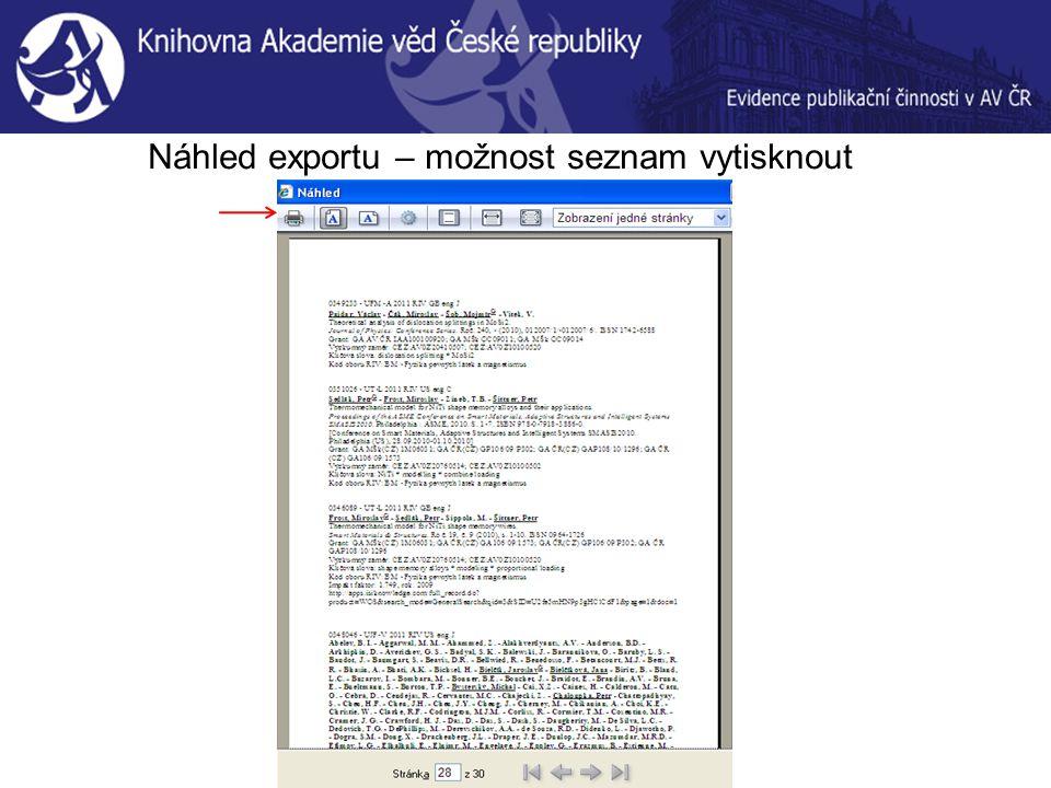 Náhled exportu – možnost seznam vytisknout