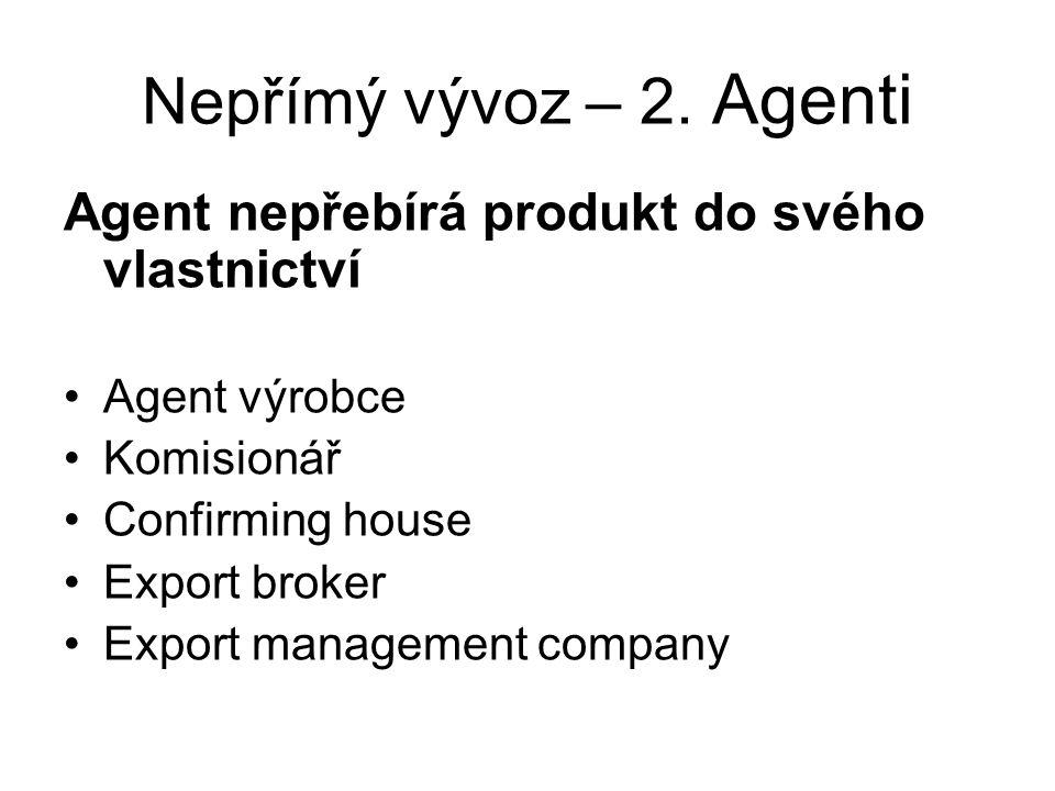 Nepřímý vývoz – 2.