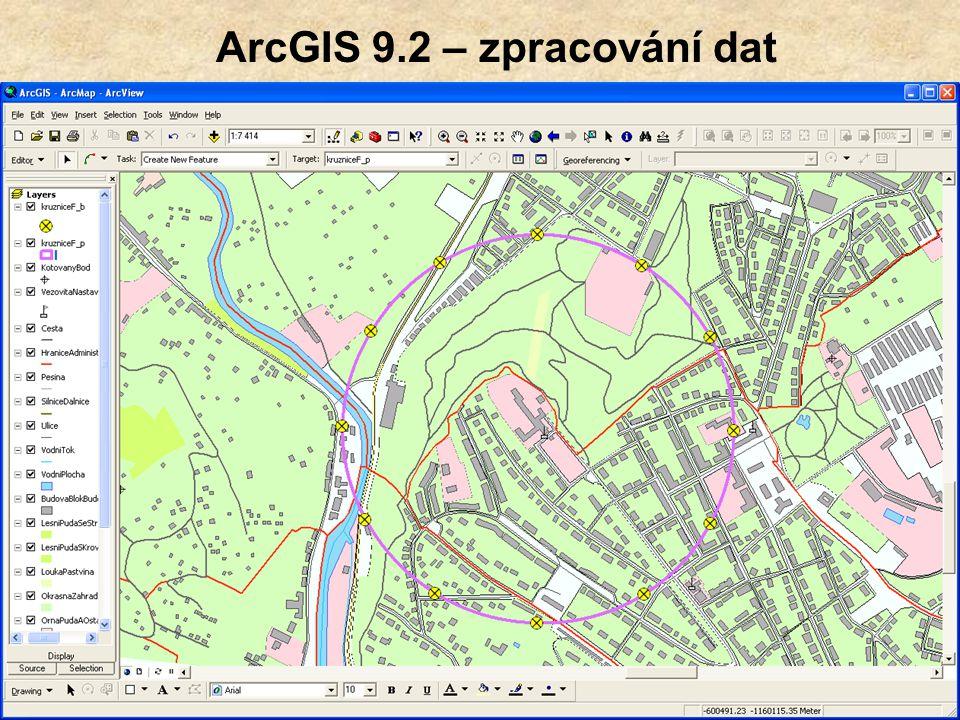 ArcGIS 9.2 – zpracování dat