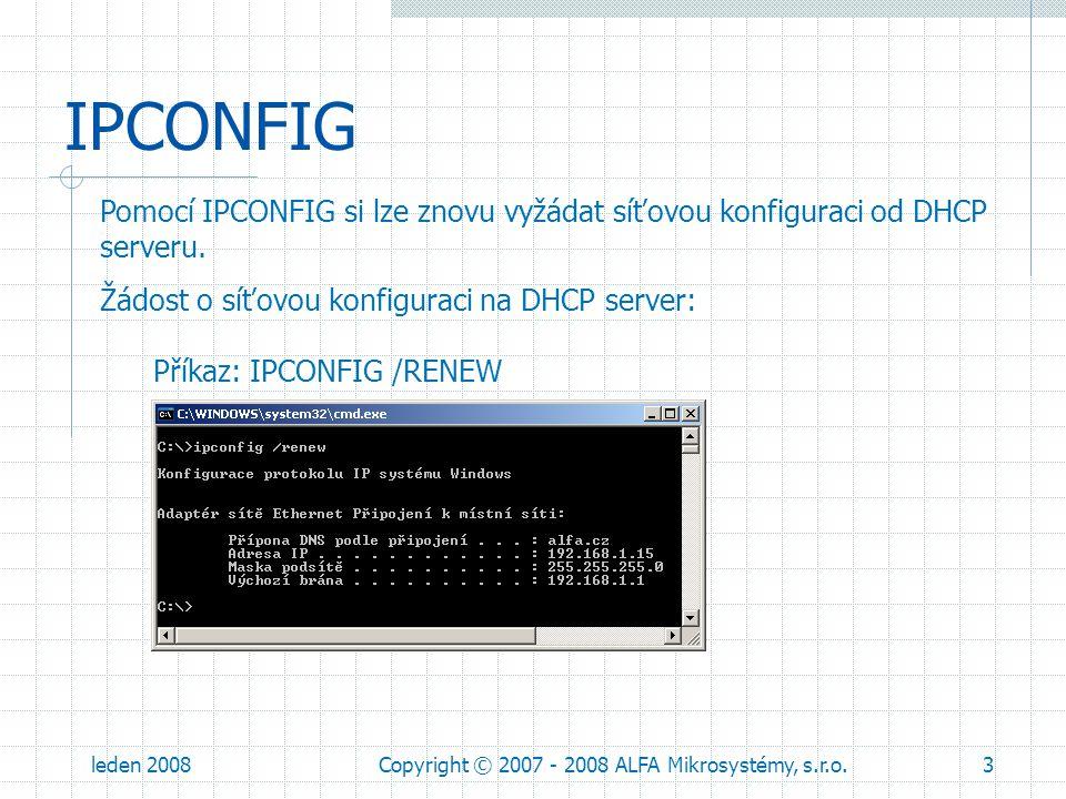 leden 2008Copyright © 2007 - 2008 ALFA Mikrosystémy, s.r.o.14 ProCop Web Postup řešení problému: Zkontrolujeme připojení Web serveru a našeho PC k síti.
