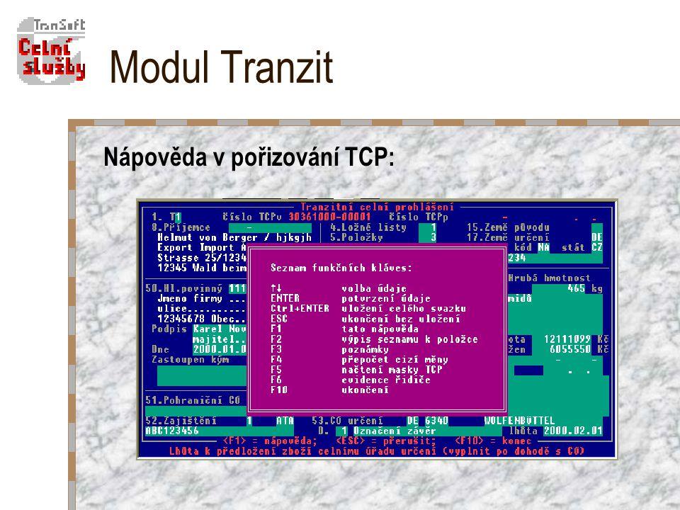 Modul Tranzit Nápověda v pořizování TCP:
