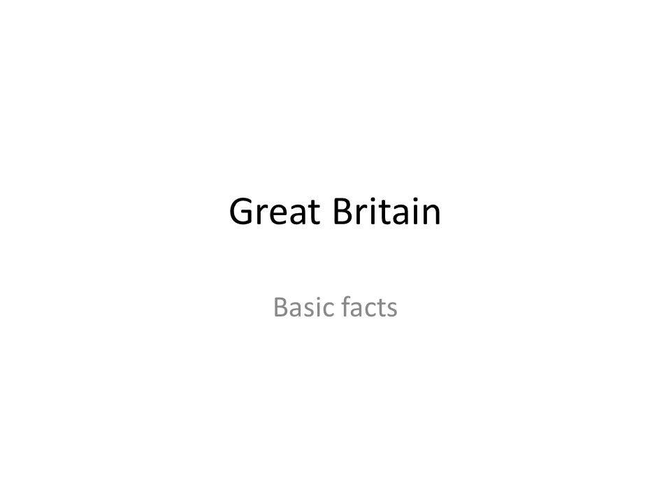 Great Britain Basic facts