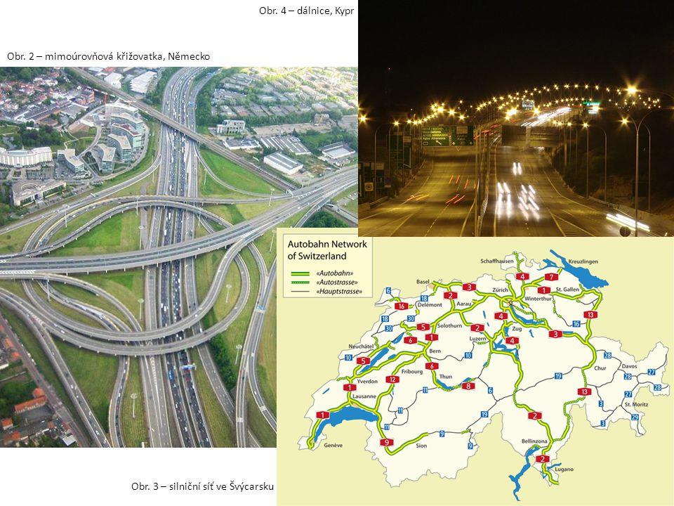 Obr. 2 – mimoúrovňová křižovatka, Německo Obr. 3 – silniční síť ve Švýcarsku Obr. 4 – dálnice, Kypr