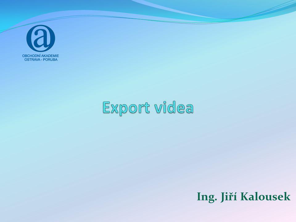 Export videa Výběr média, na které se bude exportovat video Velikost zvoleného média Informace o zvolené formátu videa a zvuku