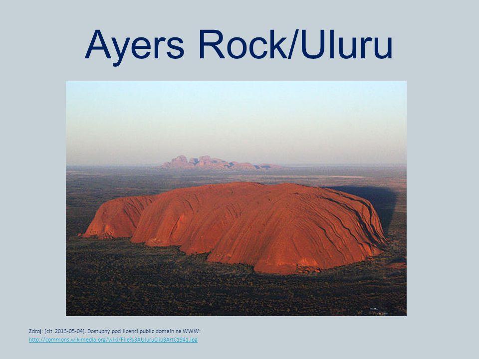Ayers Rock/Uluru Zdroj: [cit. 2013-05-04]. Dostupný pod licencí public domain na WWW: http://commons.wikimedia.org/wiki/File%3AUluruClip3ArtC1941.jpg
