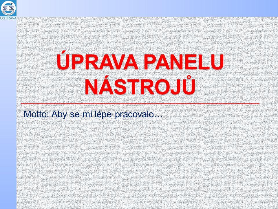 PŘÍKLADY z praxe Přizpůsobení počítače vlastním potřebám Rozmístění zástupců Složky Ikony programů Tapeta atd.