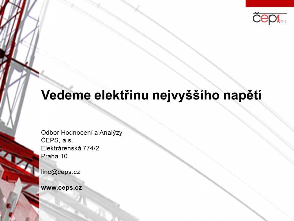 Vedeme elektřinu nejvyššího napětí Odbor Hodnocení a Analýzy ČEPS, a.s. Elektrárenská 774/2 Praha 10 linc@ceps.cz www.ceps.cz