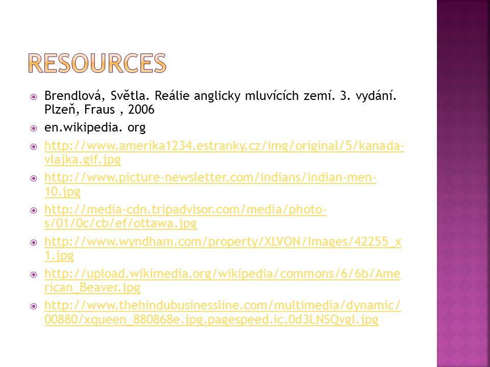  Brendlová, Světla. Reálie anglicky mluvících zemí. 3. vydání. Plzeň, Fraus, 2006  en.wikipedia. org  http://www.amerika1234.estranky.cz/img/origin
