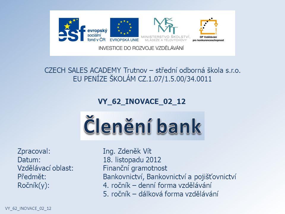 VY_62_INOVACE_02_12 CZECH SALES ACADEMY Trutnov – střední odborná škola s.r.o.