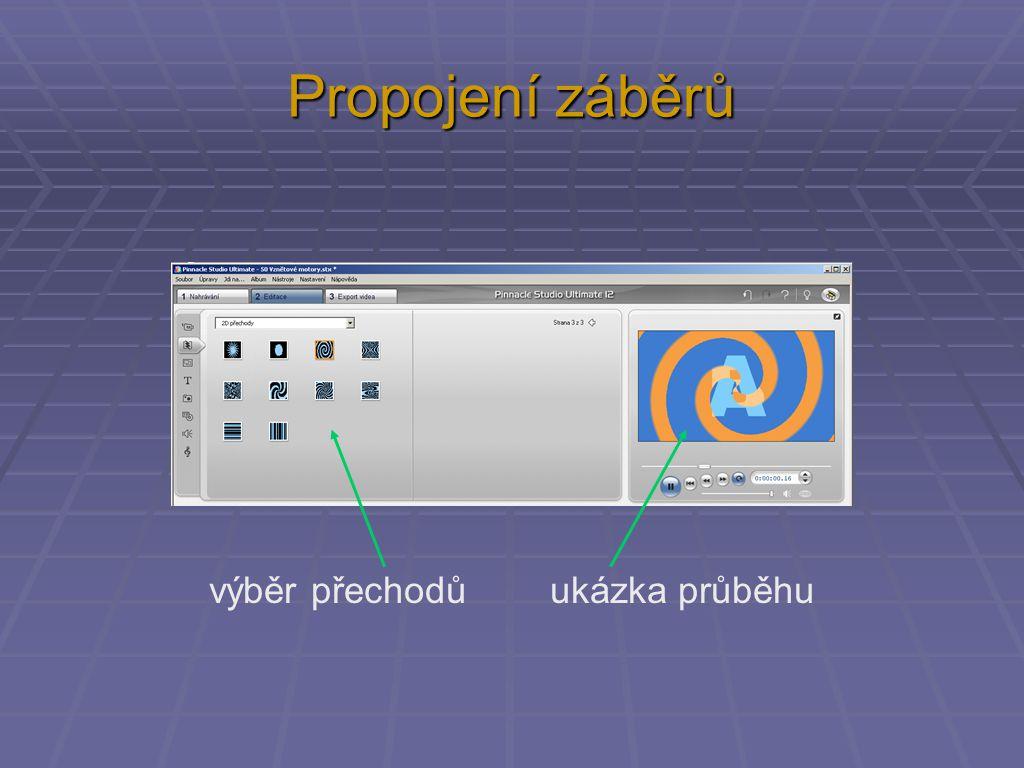 Propojení záběrů výběr přechodů ukázka průběhu